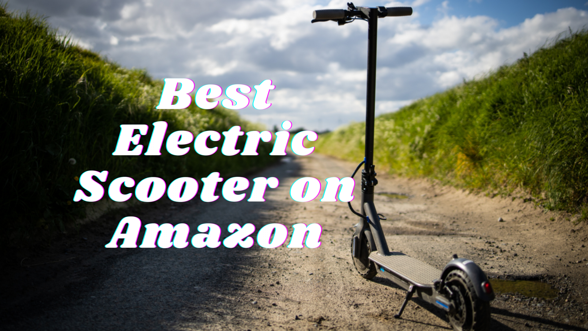 Best Electric Scooter on Amazon