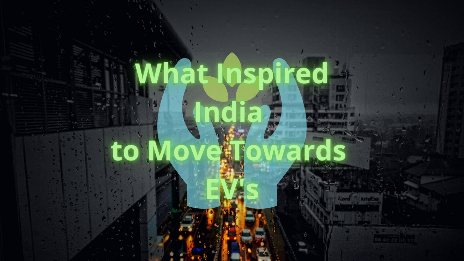 What Inspired India to move towards EVs