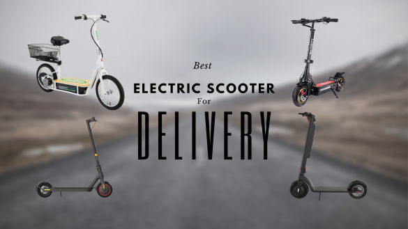 Best Electric Scooters For Delivery