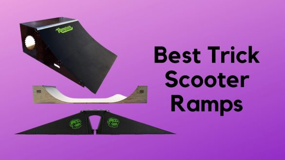 Best Trick Scooter Ramps